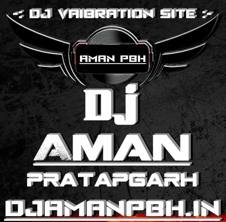 Hindi  Vibration Remix Dj Songs Mp3 Song